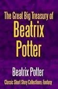 The Great Big Treasury of Beatrix Potter - Beatrix Potter - ebook