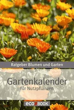 Gartenkalender - Nutzpflanzen - E-Book