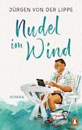 Nudel im Wind - Jürgen Lippe - E-Book