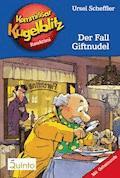 Kommissar Kugelblitz 18. Der Fall Giftnudel - Ursel Scheffler - E-Book