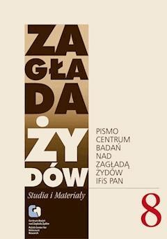 Zagłada Żydów. Studia i Materiały vol. 8 R. 2012 - Dariusz Libionka, Prof. Barbara Engelking - ebook