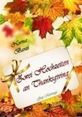 Zwei Hochzeiten an Thanksgiving - Norma Banzi - E-Book