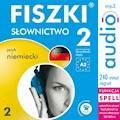 FISZKI audio - j. niemiecki - Słownictwo 2 - Kinga Perczyńska - audiobook