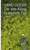Der Alte König in seinem Exil - Arno Geiger - E-Book