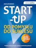 Samo Sedno - Start-up. Od pomysłu do sukcesu - Adam Łopusiewicz - ebook