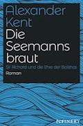 Die Seemannsbraut - Alexander Kent - E-Book