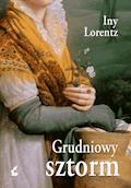 Grudniowy sztorm - Iny Lorentz - ebook