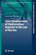 Joint Development of Hydrocarbon Deposits in the Law of the Sea - Vasco Becker-Weinberg - E-Book