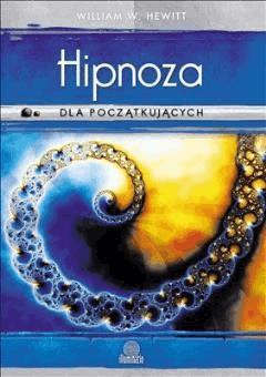 Hipnoza dla początkujących - William W. Hewitt - ebook
