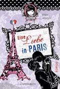 Rebella - Eine Liebe in Paris - Ellen Alpsten - E-Book