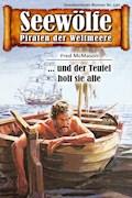 Seewölfe - Piraten der Weltmeere 530 - Fred McMason - E-Book