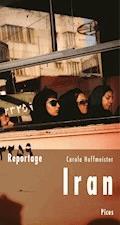 Reportage Iran - Carola Hoffmeister - E-Book