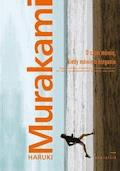 O czym mówię, kiedy mówię o bieganiu - Haruki Murakami - ebook
