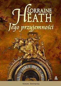 Jego przyjemności - Lorraine Heath - ebook