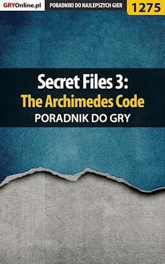 "Secret Files 3: The Archimedes Code - poradnik do gry - Katarzyna ""Kayleigh"" Michałowska - ebook"