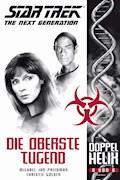 Star Trek - The Next Generation: Doppelhelix 6 - Die oberste Tugend - Michael Jan Friedman - E-Book