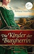 Die Kinder der Burgherrin - Roland Mueller - E-Book
