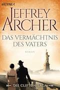 Das Vermächtnis des Vaters - Jeffrey Archer - E-Book