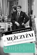 Mężczyźni, którzy wstrząsnęli światem mody - Bertrand Meyer-Stabley - ebook