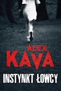 Instynkt łowcy - Alex Kava - ebook