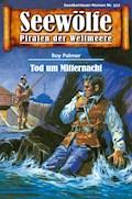 Seewölfe - Piraten der Weltmeere 512 - Roy Palmer - E-Book