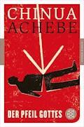 Der Pfeil Gottes - Chinua Achebe - E-Book