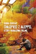 Chłopiec z Aleppo, który namalował wojnę - Sumia Sukkar - ebook