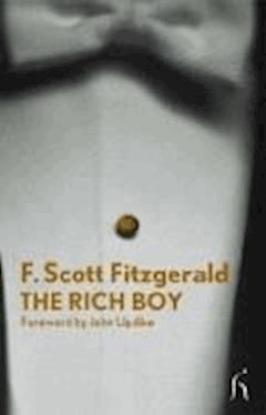 The Rich Boy - Francis Scott Fitzgerald - ebook