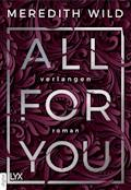 All for You - Verlangen - Meredith Wild - E-Book