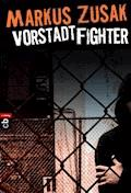 Vorstadt-Fighter - Markus Zusak - E-Book