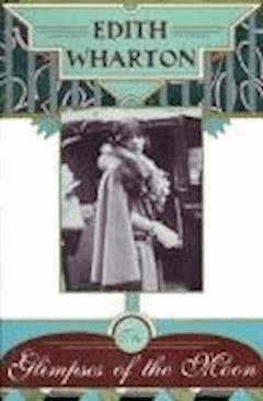 The Glimpses of the Moon - Edith Wharton - ebook