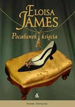 Pocałunek księcia - Eloisa James - ebook