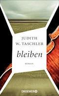bleiben - Judith W. Taschler - E-Book