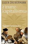 Finanzkapitalismus - Eugen Drewermann - E-Book