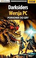 """Darksiders - PC - poradnik do gry - Michał """"Kwiść"""" Chwistek - ebook"""