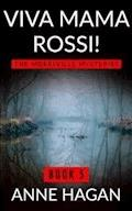 Viva Mama Rossi!: The Morelville Mysteries - Book 5 - Anne Hagan - ebook