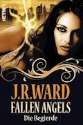 Fallen Angels - Die Begierde - J. R. Ward - E-Book