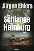 Die Schlange von Hamburg - Jürgen Ehlers - E-Book