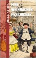 Eine Weihnachtsgeschichte - Charles Dickens - E-Book
