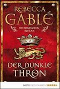 Der dunkle Thron - Rebecca Gablé - E-Book + Hörbüch