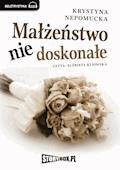 Małżeństwo niedoskonałe - Krystyna Niepomucka - audiobook