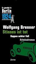 Stinnes ist tot - Wolfgang Brenner - E-Book