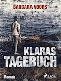 Klaras Tagebuch - Barbara Voors - E-Book