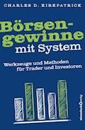 Börsengewinne mit System - Charles D. Kirkpatrick - E-Book