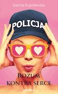 Rozum kontra serce - Joanna Kupniewska - ebook