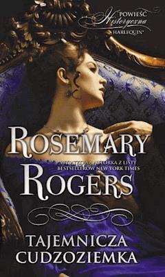 Tajemnicza cudzoziemka - Rosemary Rogers - ebook