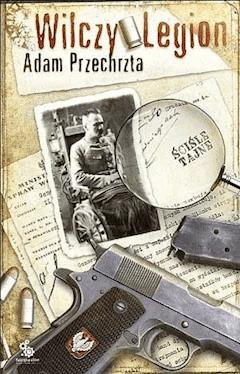 Wilczy Legion - Adam Przechrzta - ebook