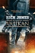 DIE RITTER DES VATIKAN - Rick Jones - E-Book