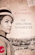 Die verlorene Schwester - Linda Winterberg - E-Book