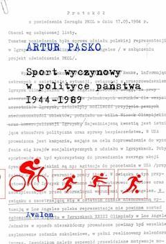 Sport wyczynowy w polityce państwa 1944-1989 - Artur Pasko - ebook